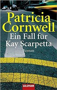 Ein Fall für Kay Scarpetta Book Cover