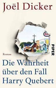 Die Wahrheit über den Fall Harry Quebert Book Cover