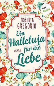 Ein Halleluja für die Liebe Book Cover