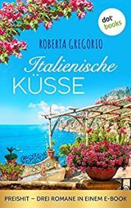 Sommer, Sonne und Amore/ Italienische Küsse Book Cover