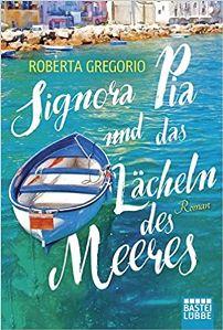 Signora Pia und das Lächeln des Meeres Book Cover