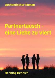 Partnertausch – eine Liebe zu viert Book Cover