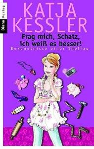 Frag mich, Schatz, ich weiß es besser! Book Cover