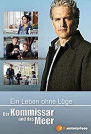 Der Kommissar und das Meer: Ein Leben ohne Lügen Book Cover