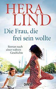 Die Frau, die frei sein wollte Book Cover