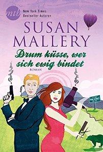 Drum küsse, wer sich ewig bindet Book Cover