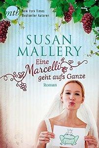 Eine Marcelli geht aufs Ganze Book Cover