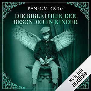 Die Bibliothek der besonderen Kinder Book Cover