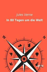 Reise um die Erde in achtzig Tagen Book Cover