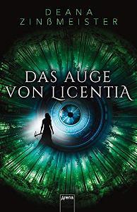 Das Auge von Licentia Book Cover
