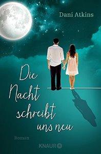 Die Nacht schreibt uns neu Book Cover