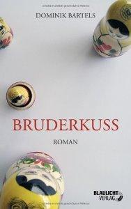 Bruderkuss Book Cover