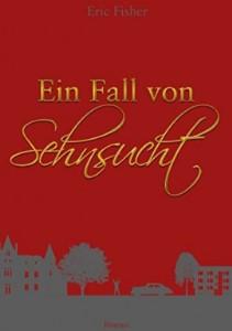 Ein Fall von Sehnsucht Book Cover
