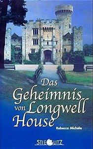 Das Geheimnis von Longwell House Book Cover