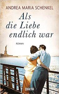 Als die Liebe endlich war Book Cover